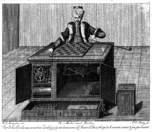 The  Mechanical Turk, by Wolfgang von Kempelen 1784